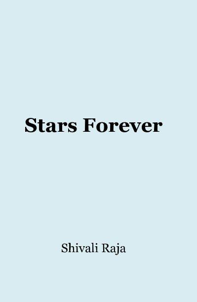 View Stars Forever by Shivali Raja