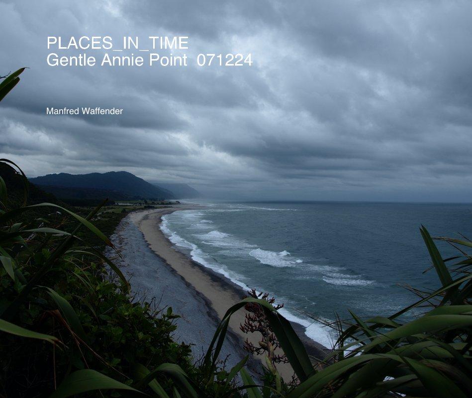 PLACES_IN_TIME Gentle Annie Point 071224 nach Manfred Waffender anzeigen