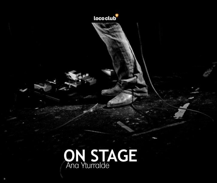 Ver On Stage por Ana Yturralde