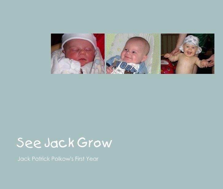 View See Jack Grow by jpolks1