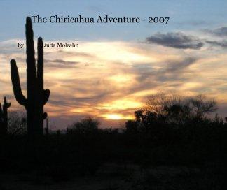 The Chiricahua Adventure - 2007 book cover