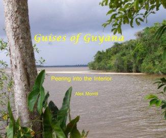 Guises of Guyana book cover