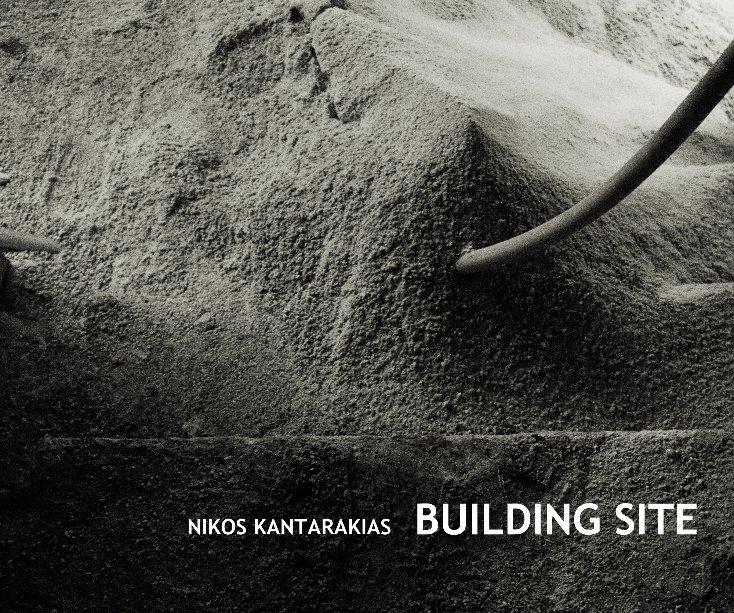 View Building Site by Nikos Kantarakias