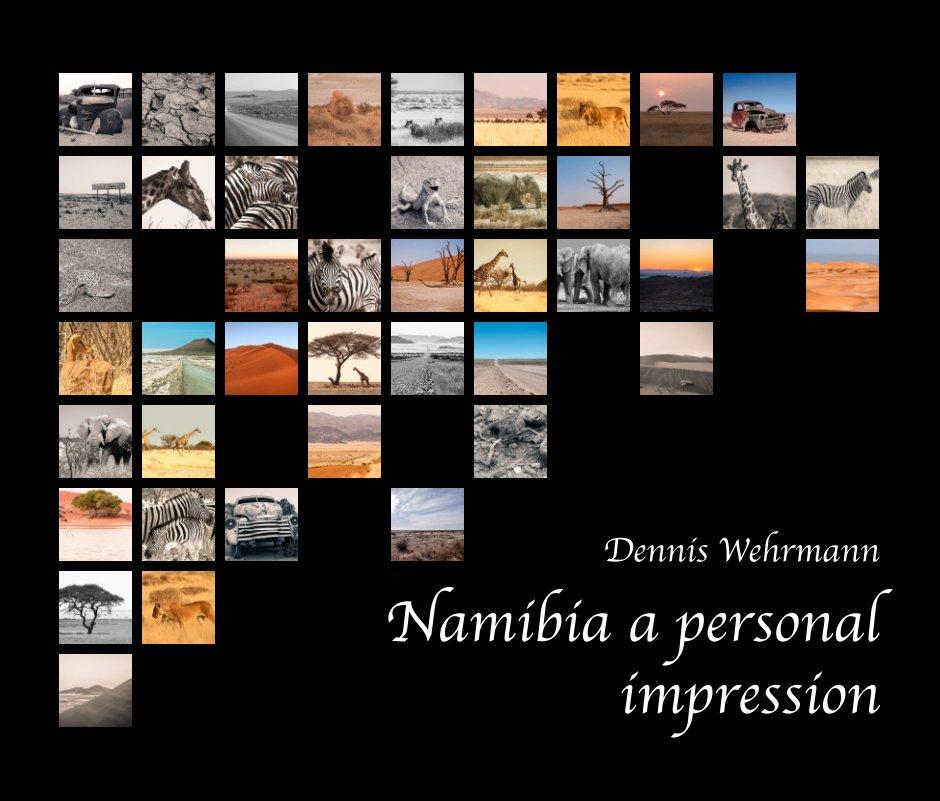 Namibia a personal impression nach Dennis Wehrmann anzeigen