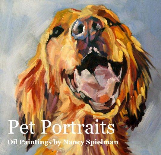 View Pet Portraits Oil Paintings by Nancy Spielman by nspielman