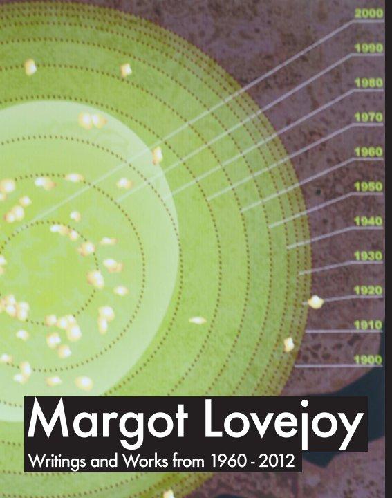 View Margot Lovejoy by Margot Lovejoy