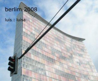 berlim 2008 luis : luisa book cover