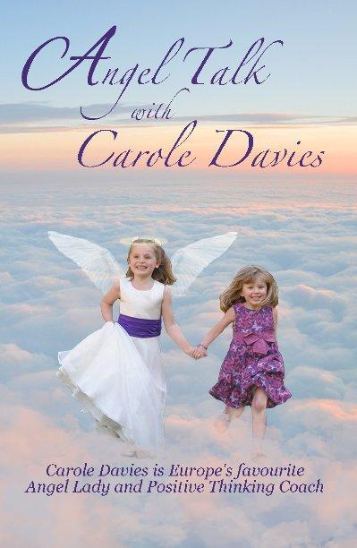 View Angel Talk with Carole Davies by Carole Davies