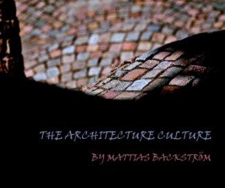 The Architecture Culture book cover