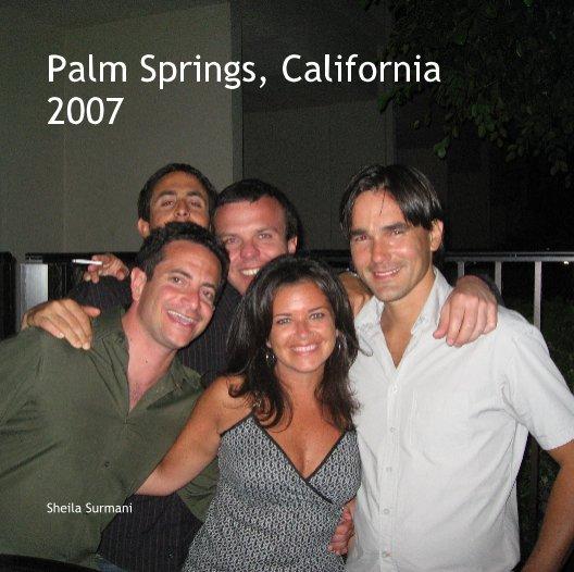 View Palm Springs, California     2007 by Sheila