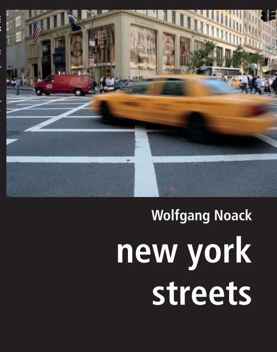 new york streets (Softcover) nach Wolfgang Noack anzeigen