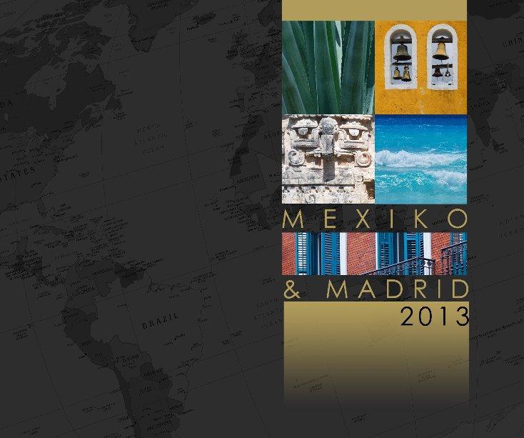 View Mexiko & Madrid 2013 by Jan Cermak
