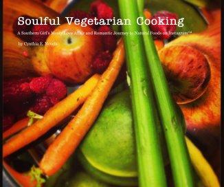 Soulful Vegetarian Cooking book cover