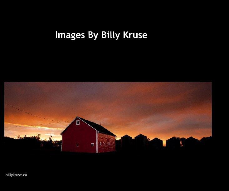 Ver Images By Billy Kruse por billykruse.ca