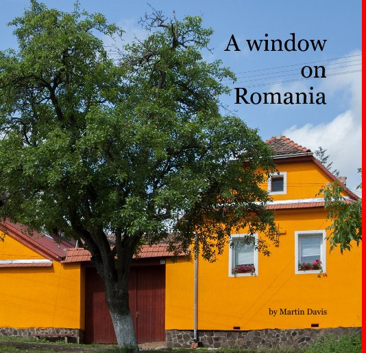 View A window on Romania by Martin Davis