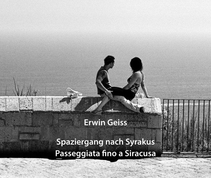 Spaziergang nach Syrakus nach Erwin Geiss anzeigen