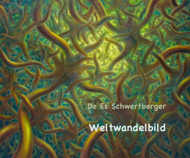 View De Es Schwertberger Weltwandelbild by de es schwertberger