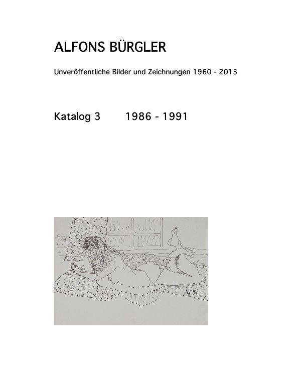 Katalog 3 nach ALFONS BÜRGLER anzeigen