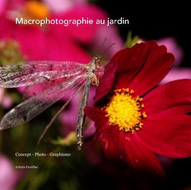 Macrophotographie au jardin book cover