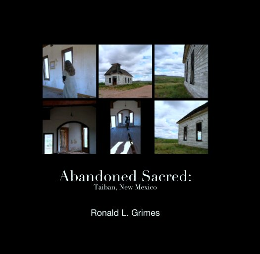 View Abandoned Sacred by Ronald L. Grimes