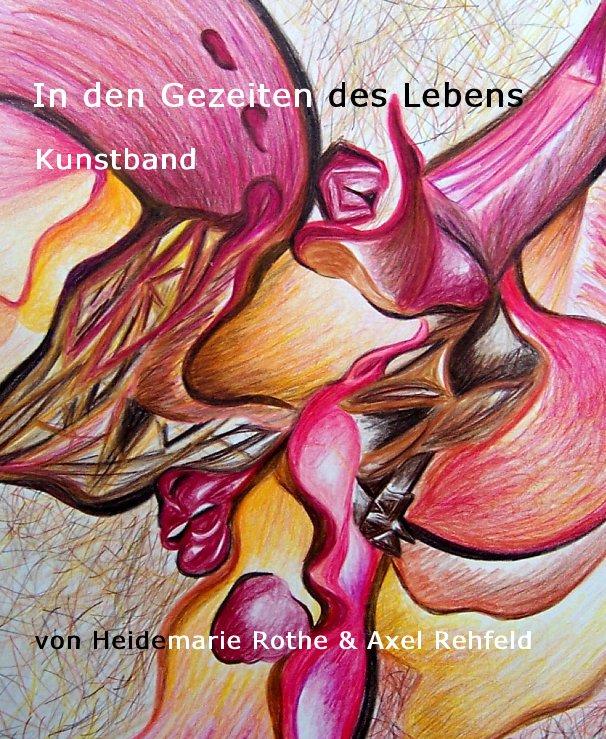 In den Gezeiten des Lebens nach Heidemarie Rothe & Axel Rehfeld anzeigen