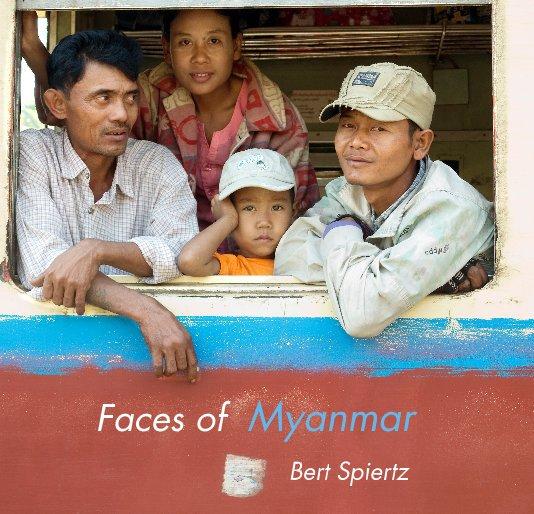 Bekijk Faces of Myanmar op Bert Spiertz