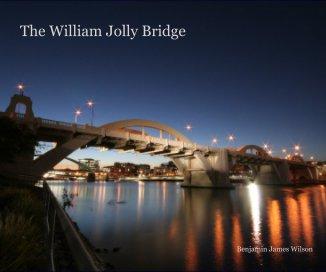 The William Jolly Bridge book cover