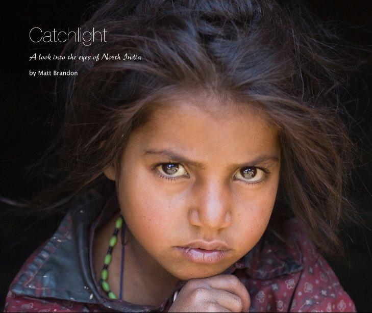 View Catchlight by Matt Brandon