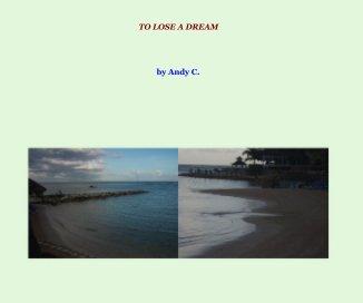 To Lose a Dream book cover