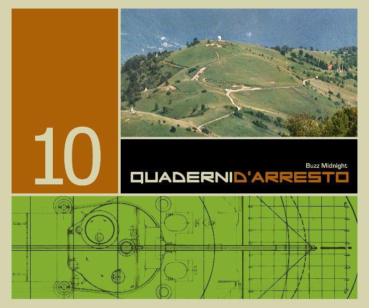 Visualizza Quaderni d'Arresto 10 di Buzz Midnight