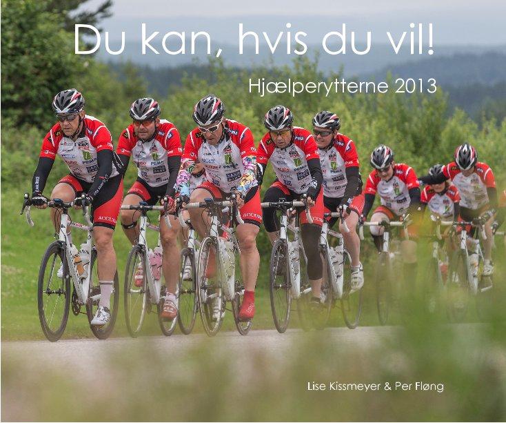 View Du kan, hvis du vil! by Lise Kissmeyer & Per Fløng