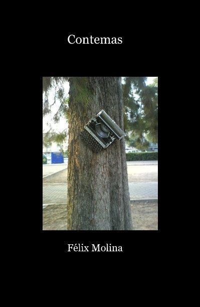 Ver Contemas por Félix Molina