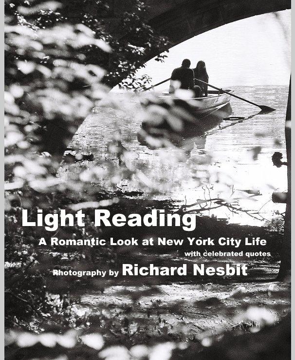 View Light Reading, A Romantic Look at New York City Life by Richard Nesbit