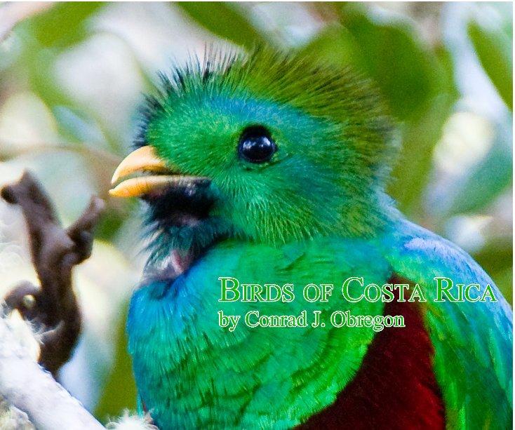 View Birds Of Costa Rica by Conrad J. Obregon