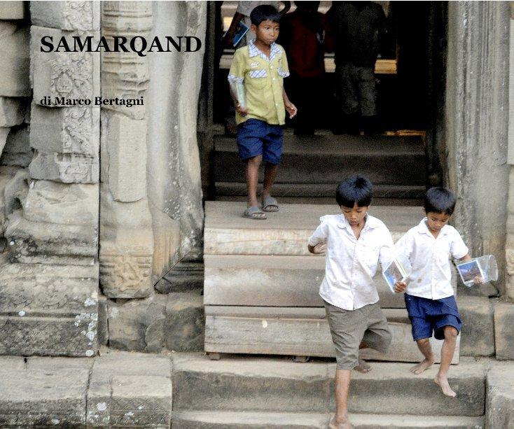 Visualizza Samarqand di di Marco Bertagni