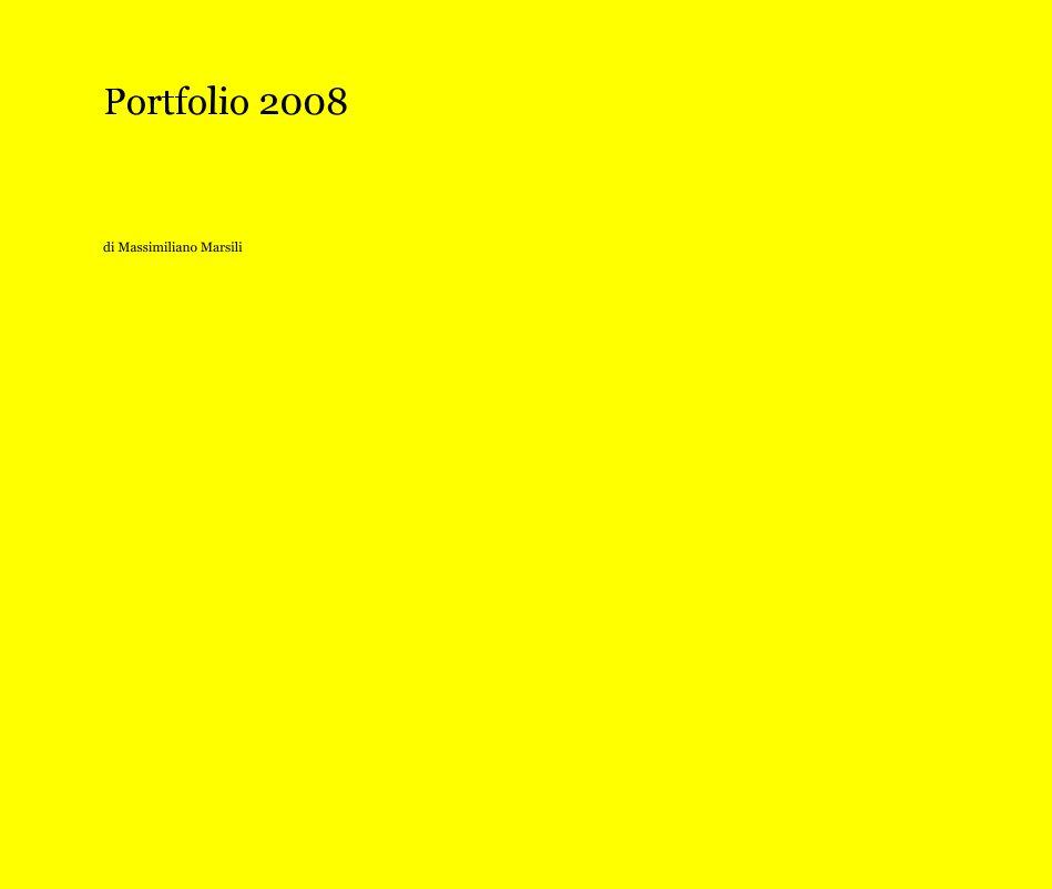 View Portfolio 2008 by di Massimiliano Marsili