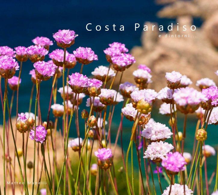 Visualizza Costa Paradiso e dintorni... di Matteo
