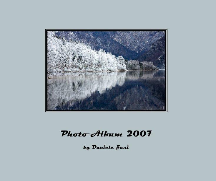 View Photo Album 2007 by Daniele Zani