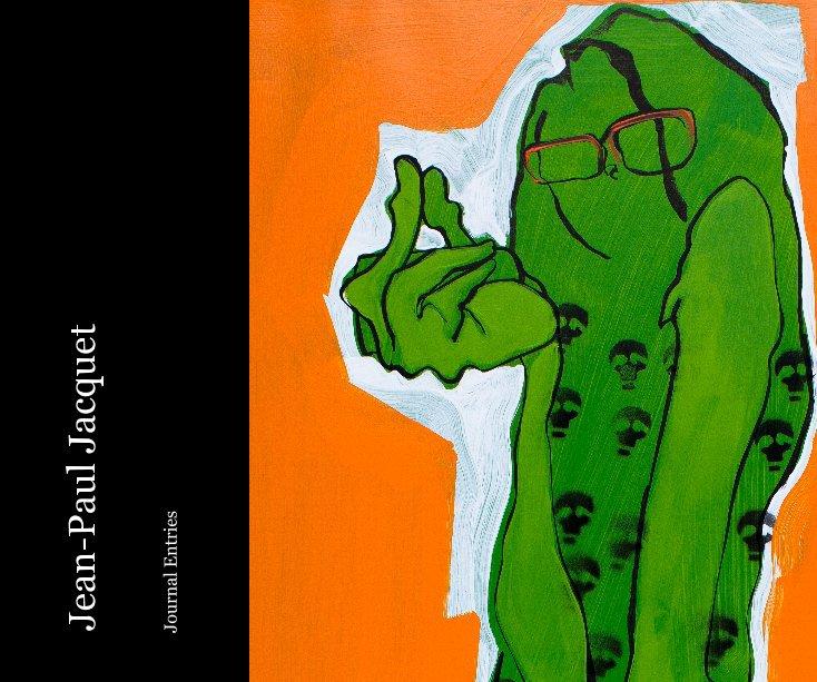 View Jean-Paul Jacquet by Elizabeth Jacquet