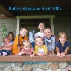 Kobe's Montana Visit 2007 book cover