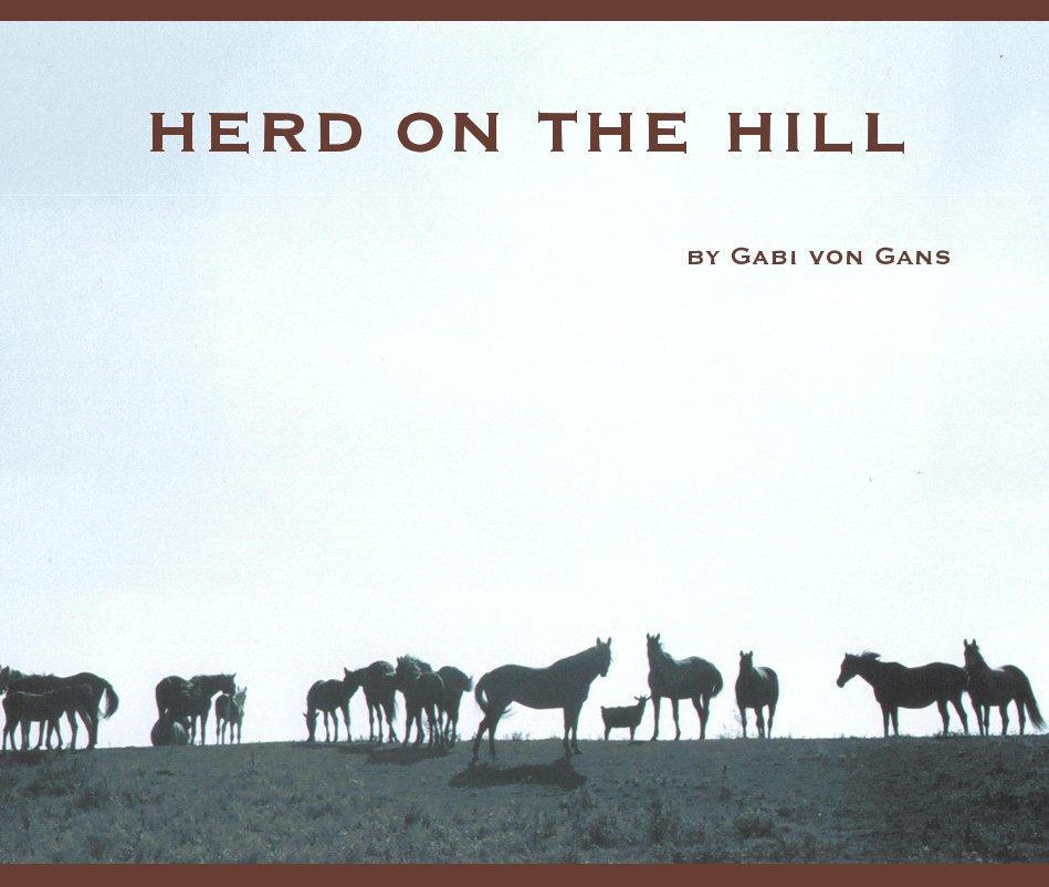 View Herd on the Hill by Gabi von Gans