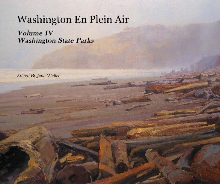 View Washington En Plein Air by Edited By Jane Wallis