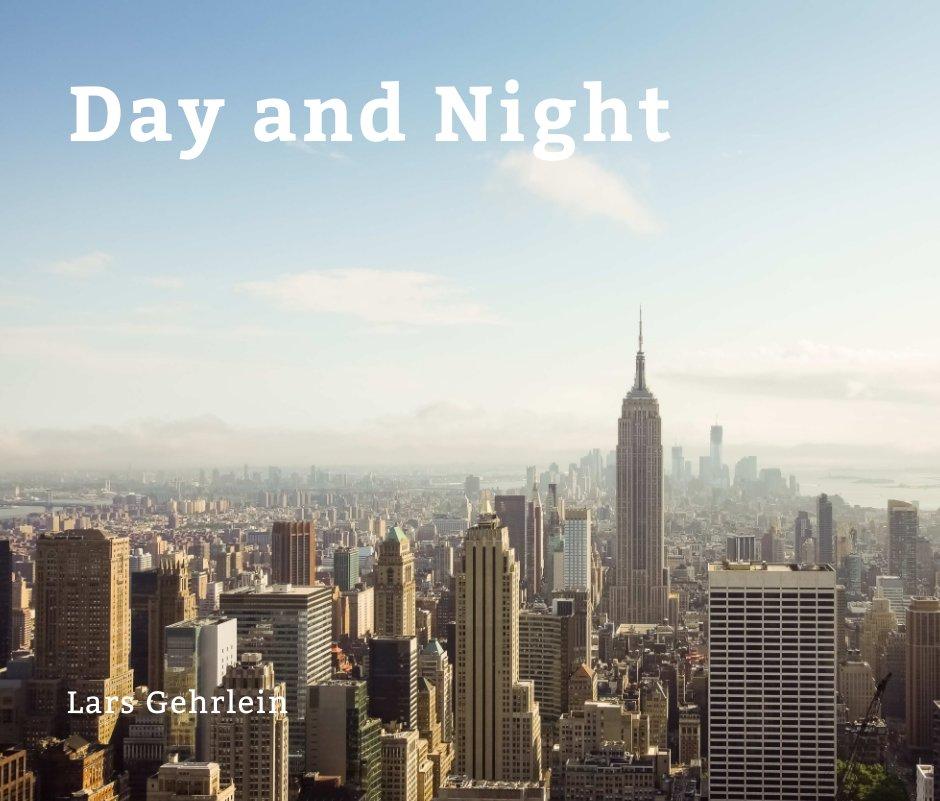 Day and Night nach Lars Gehrlein anzeigen