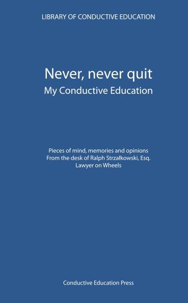 View Never, never quit by Ralph Strzałkowski
