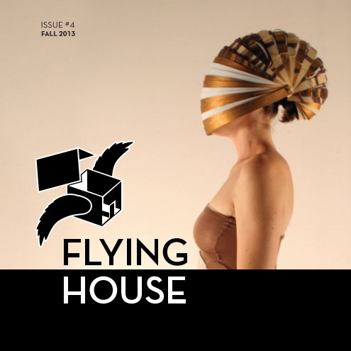 View Flying House 2013 by Flying House