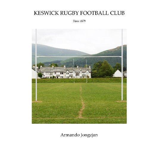 Bekijk Keswick Rugby Football Club op Armando Jongejan