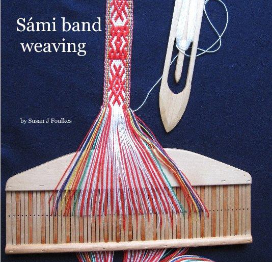 Ver Sámi band weaving por Susan J Foulkes