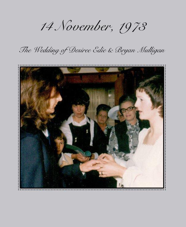 View 14 November, 1973 by Bryan & Desiree Mulligan