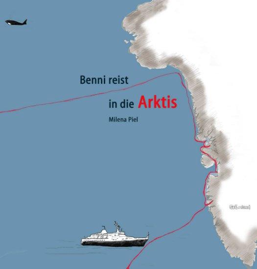 Benni reist in die Arktis nach Milena Piel anzeigen