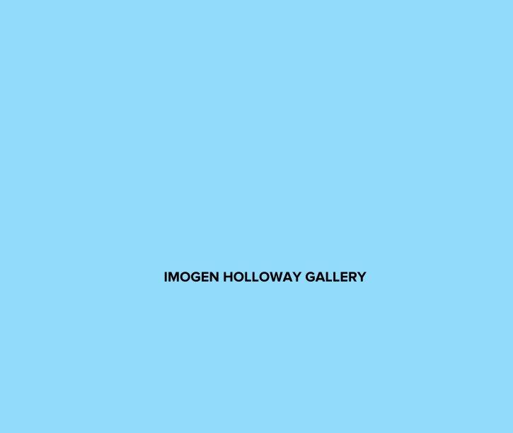 View IMOGEN HOLLOWAY GALLERY by dianekari